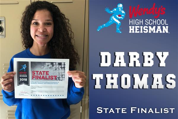 Darby Thomas is recognized as a state finalist for the Wendy's High School Heisman